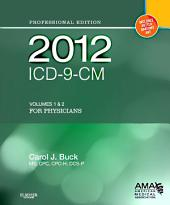 2012 ICD-9-CM for Physicians, Volumes 1 and 2 Professional Edition - E-Book