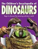The Children s Encyclopedia of Dinosaurs PDF