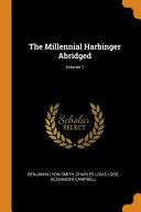 The Millennial Harbinger Abridged  Volume 1