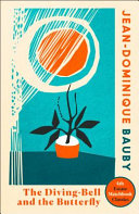 The Diving Bell and the Butterfly  4th Estate Matchbook Classics  PDF