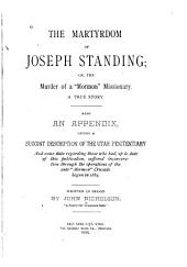 "The Martyrdom of Joseph Standing: Or, The Murder of a ""Mormon"" Missionary. A True Story"