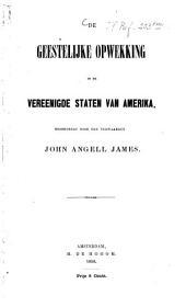 Geestelijke opwekking in de vereenigde staten van Amerika, beoordeeld door John Angell James