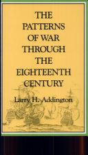 The Patterns of War Through the Eighteenth Century