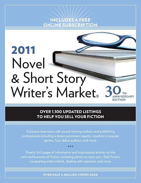 2011 Novel And Short Story Writer s Market PDF