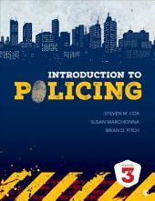 Introduction to Policing: Edition 3