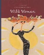 Celebrating Wild Women Journal