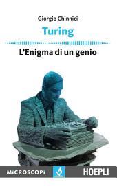 Turing: L'enigma di un genio