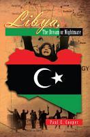 Libya   the Dream Or Nightmare PDF
