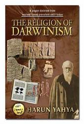 The Religion Of Darwinism