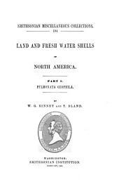 Land and Fresh Water Shells of North America: Pulmonata geophila, Volume 1