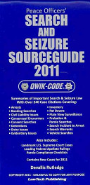 Peace Officers' Search and Seizure Source Guide 2011