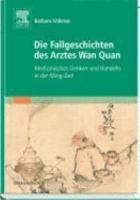 Die Fallgeschichten des Arztes Wan Quan  1500 1585   PDF