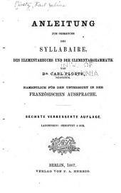Anleitung zum gebrauche des Syllabaire: des Elementarbuchs und der Elementargrammatik