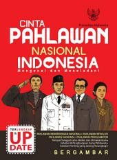 Cinta Pahlawan Nasional Indonesia: Terlengkap & Terupdate