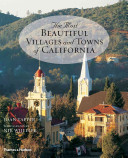 The Most Beautiful Villages and Towns of California PDF