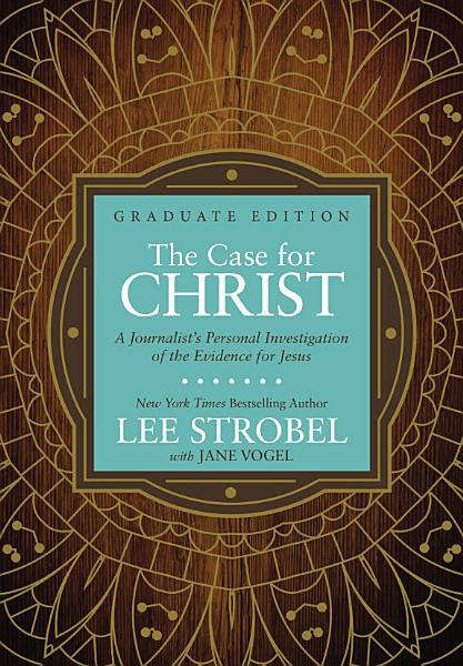 Download The Case for Christ Graduate Edition Book