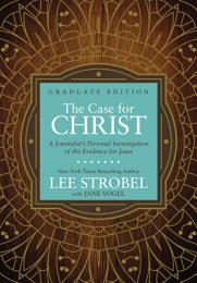 The Case for Christ Graduate Edition