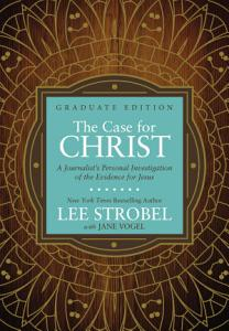The Case for Christ Graduate Edition Book