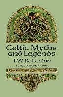 Celtic Myths and Legends PDF