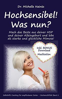 Hochsensibel  Was nun  PDF