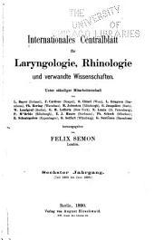 Internationales Centralblatt für Laryngologie, Rhinologie und verwandte Wissenschaften ...: Band 6
