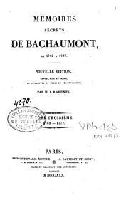 Mémoires secrets de Bachaumont de 1762 à 1787: Volume3