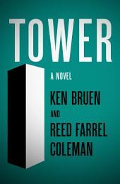 Tower: A Novel