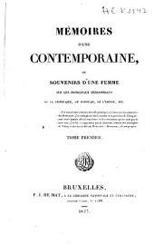Mémoires d'une contemporaine, ou souvenirs d'une femme sur les principaux personnages de la république, du consulat, de l'empire, etc: Volumes1à2