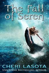The Fall of Seren: A Paradisi Chronicles Short Story