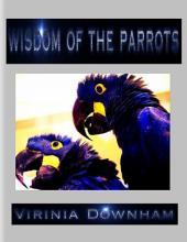 Wisdom of the Parrots