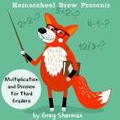 Multiplication and Division for Third Graders