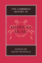The Cambridge History of American Music PDF