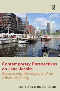 Contemporary Perspectives on Jane Jacobs Book