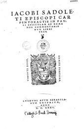 Iacobi Sadoleti... In Pauli Epistolam ad Romanos commentariorum libri tres