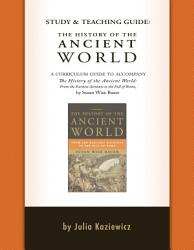 Study And Teaching Guide The History Of The Ancient World Book PDF