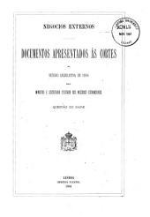 Negocios externos: documentos apresentados ás Cortes na sessão legislativa de 1884 pelo ministro e secretario d'estado dos negocios estrangeiros : questão do Zaire