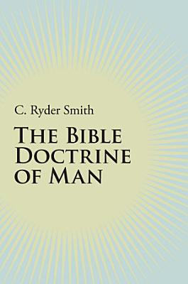 The Bible Doctrine of Man