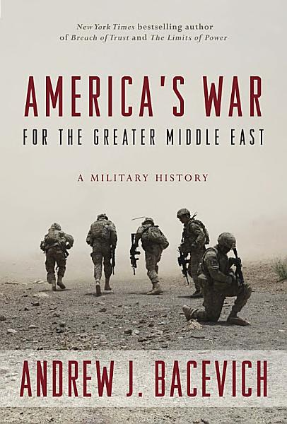 Download America s War for the Greater Middle East Book