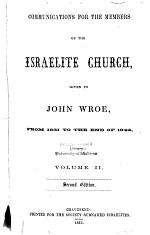 Communications for the Members of the Israelite Church, Given to John Wroe