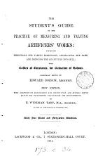 The student's guide to the practice of measuring and valuing artificers' works. By a late eminent surveyor. By E.W. Tarn