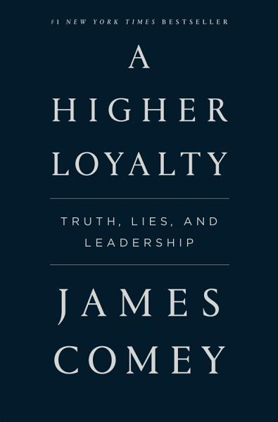 Download A Higher Loyalty Book