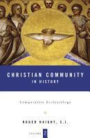 Christian Community in History PDF
