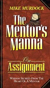 The Mentor's Manna on Assignment