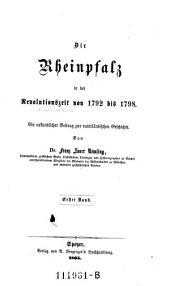Die Rheinpfalz in der Revolutionszeit von 1792 bis 1798