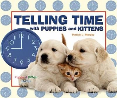 Telling Time with Puppies and Kittens PDF