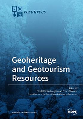 Geoheritage and Geotourism Resources PDF