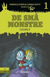 De små monstre - Uhyret