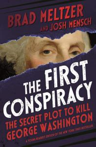 The First Conspiracy  Young Reader s Edition  Book