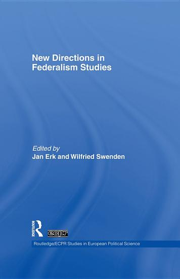 New Directions in Federalism Studies PDF