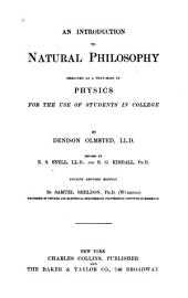 An Introduction to Natural Philosophy: Designed as a Textbook in Physics for the Use of Students in College